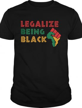 Fist Isolated Legalize Being Black shirt