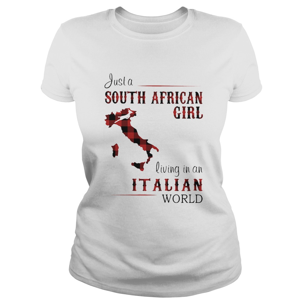 Just A South African Girl Living In An Italian World Map  Classic Ladies