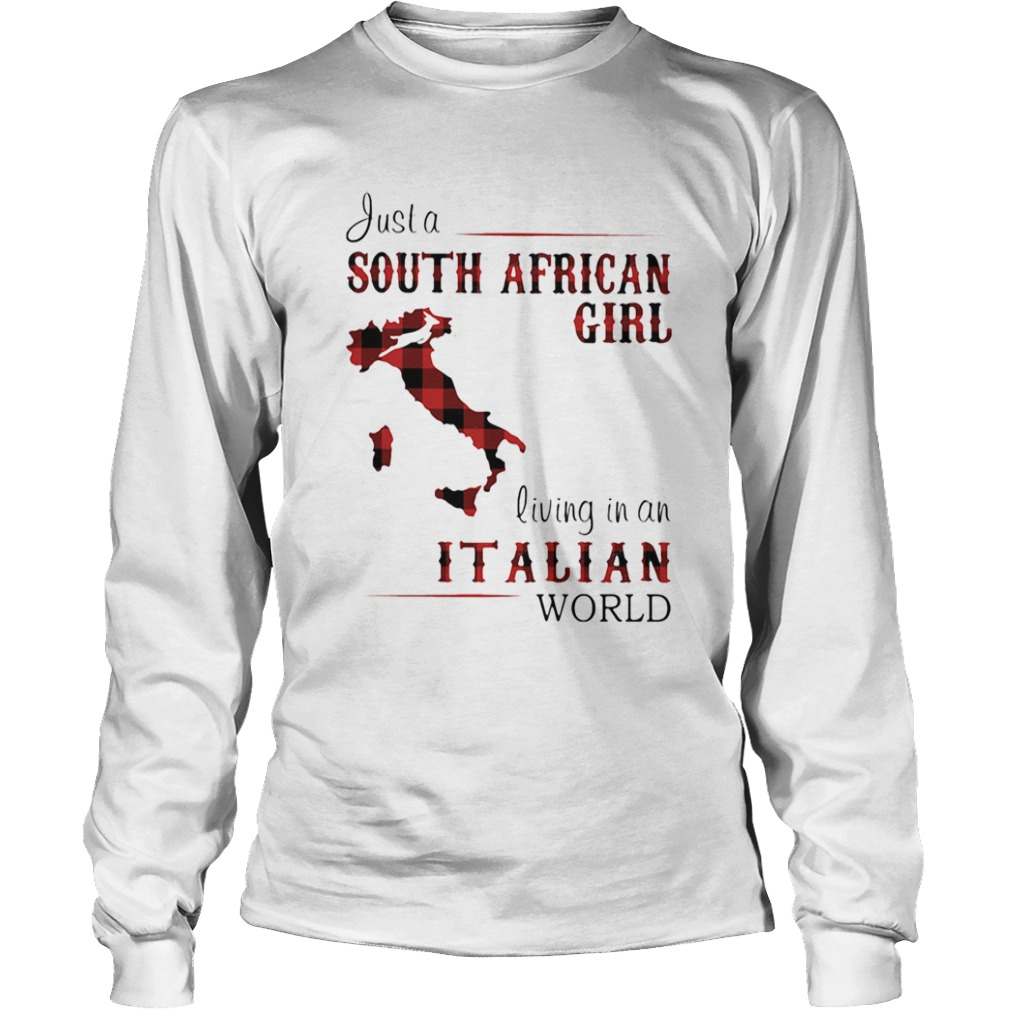 Just A South African Girl Living In An Italian World Map  Long Sleeve