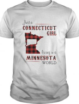 Just a connecticut girl living in a minnesota world map shirt