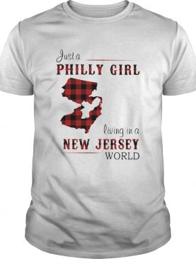 Just a philly girl living in a new jersey world map shirt