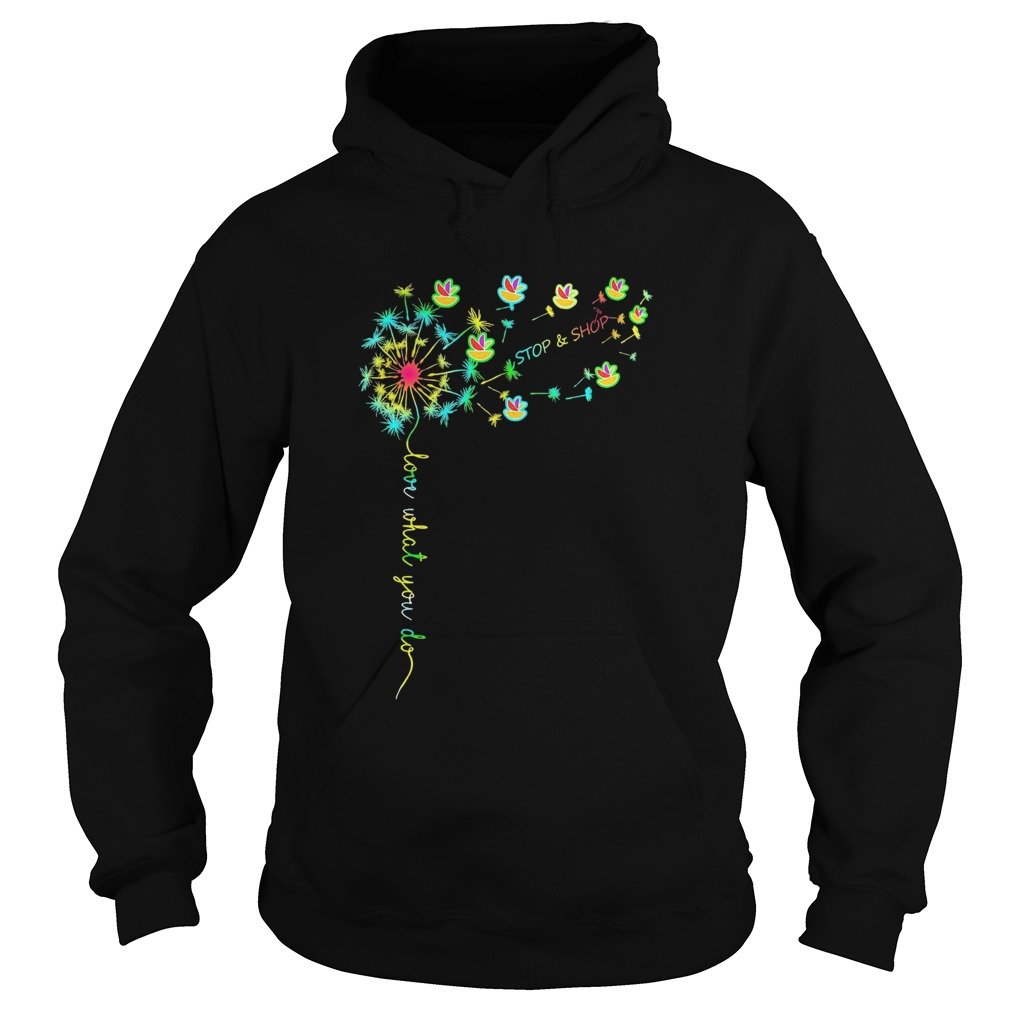 Love What You Do Stop Shop  Hoodie