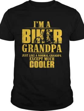 Motocross im a biker grandpa just like a normal grandpa except much cooler happy fathers day shir