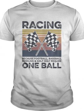 Racing One Ball Flag Vintage Retro shirt