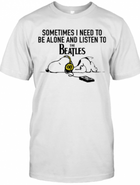 Snoopy Under Autumn Tree Sometimes I Need To Be Alone And Listen To The Beatles T-Shirt