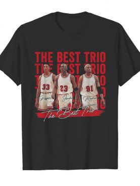 The best trio pippen bulls michael jordan and rodman basketball players signatures shirt