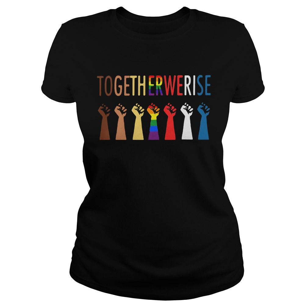 Together we rise hand LGBT  Classic Ladies