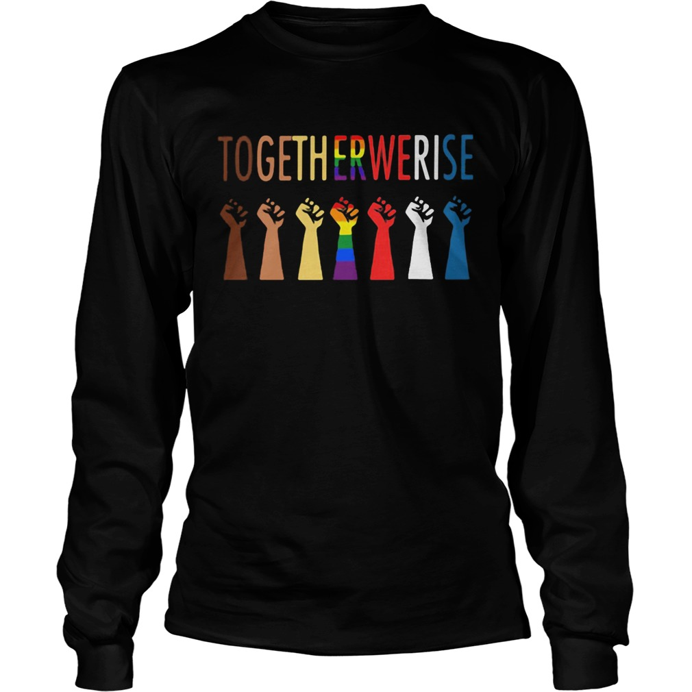 Together we rise hand LGBT  Long Sleeve