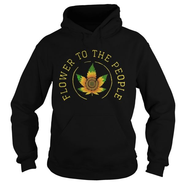 Weed sunflower to the people  Hoodie