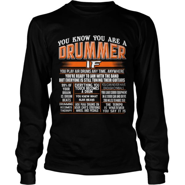 You know you are a drummer if you play air drums any time anywhere  Long Sleeve