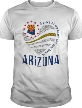 A piece of my heart and soul lives in Arizona Map shirt