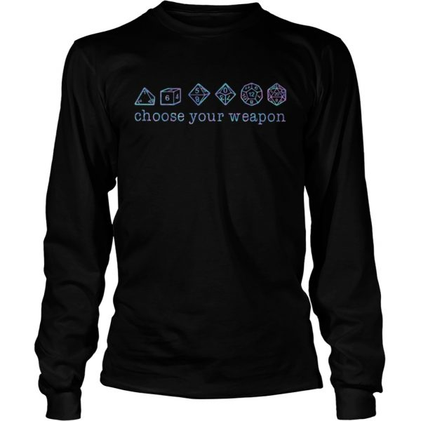 Dungeons And Dragons Dice d20 Choose Your Weapon  Long Sleeve