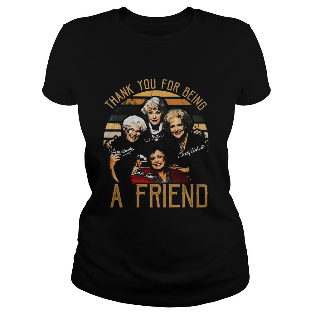 Golden girls thank you for being a friend signatures vintage retro  Classic Ladies