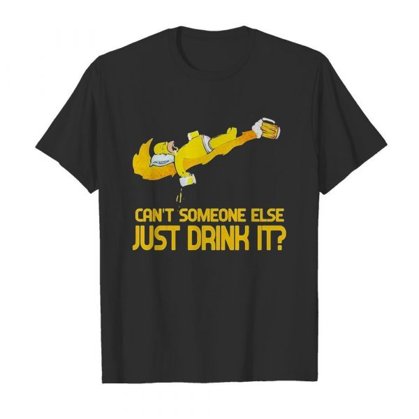 Homer simpson nike can't someone else just drink it shirt