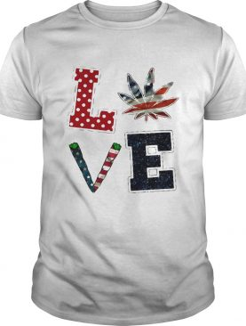 Independence day weed love shirt