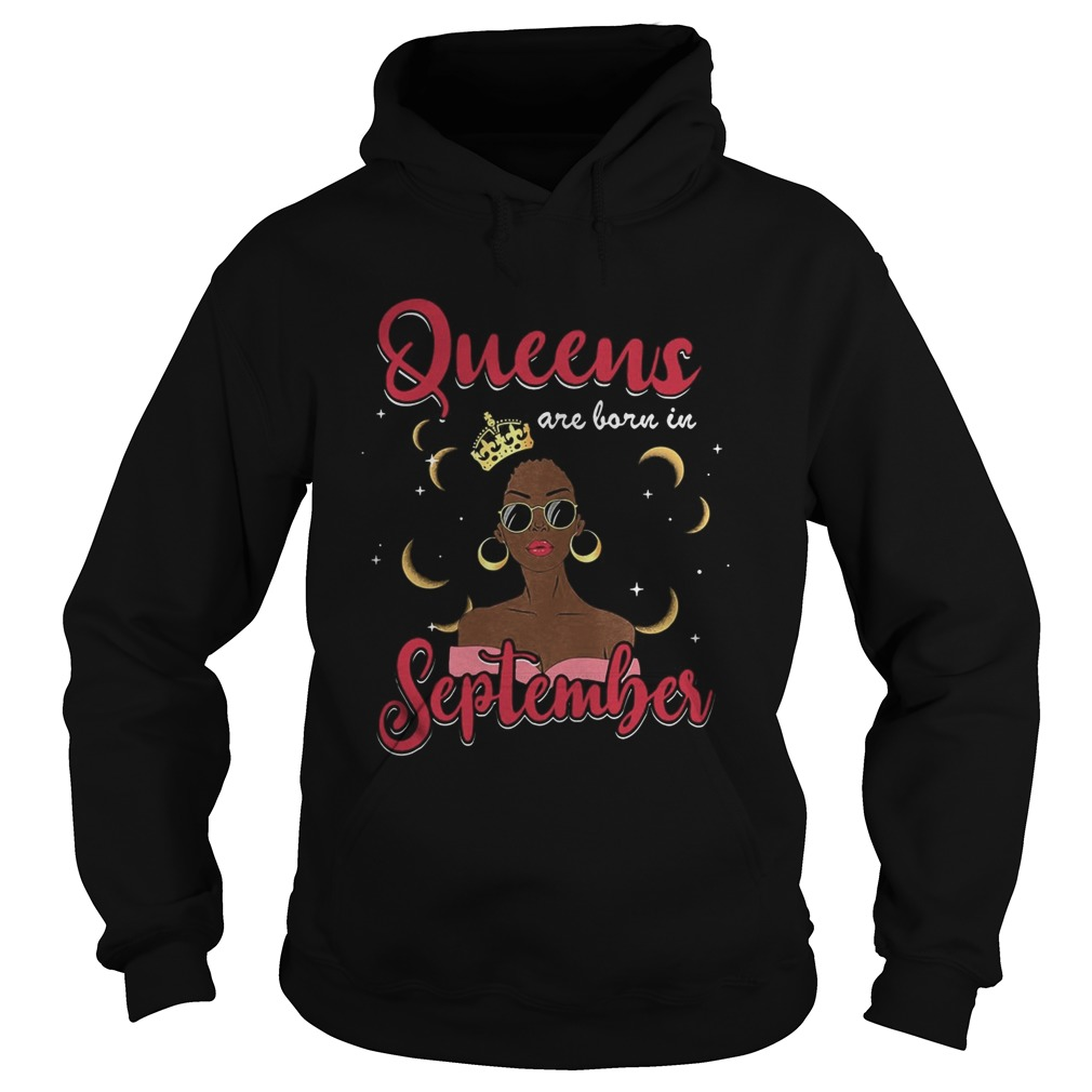 Queens are born in September moon  Hoodie