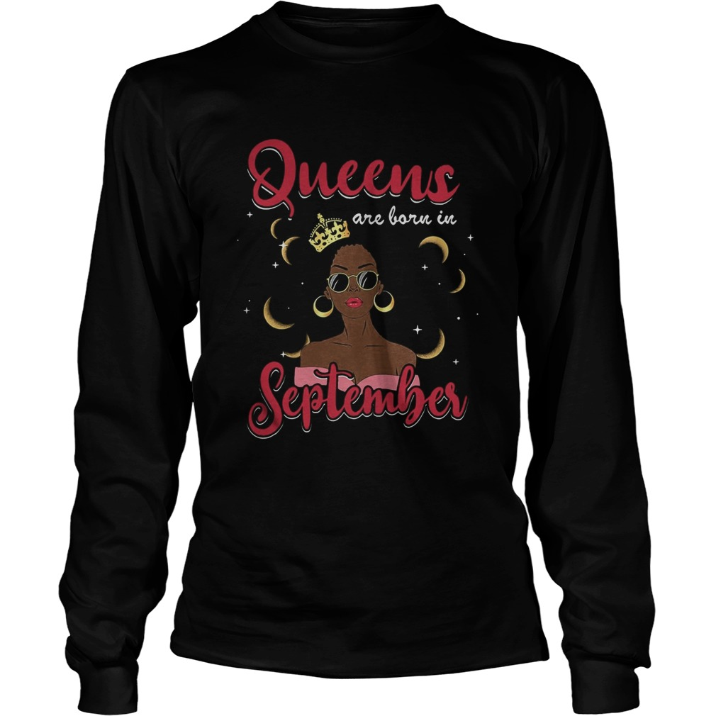Queens are born in September moon  Long Sleeve