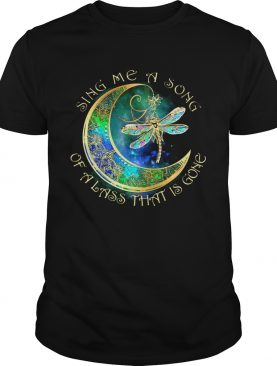 Sing me a song of a lass that is gone moon Dragonfly shirt