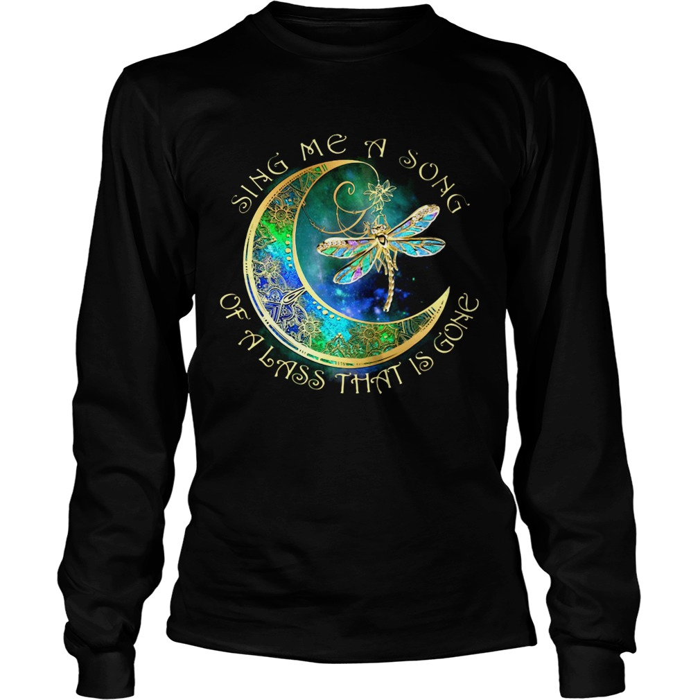 Sing me a song of a lass that is gone moon Dragonfly  Long Sleeve