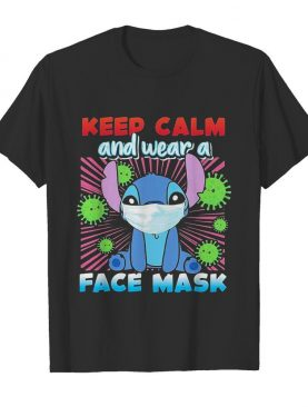 Stitch keep calm and wear a face mask covid-19 shirt