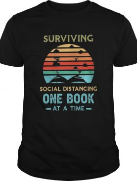 Surviving social distancing one book at a time vintage retro shirt