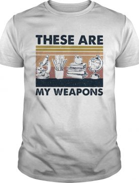 These Are My Weapons Microscope Earth Model Pen Box Apple Book Vintage Retro shirt