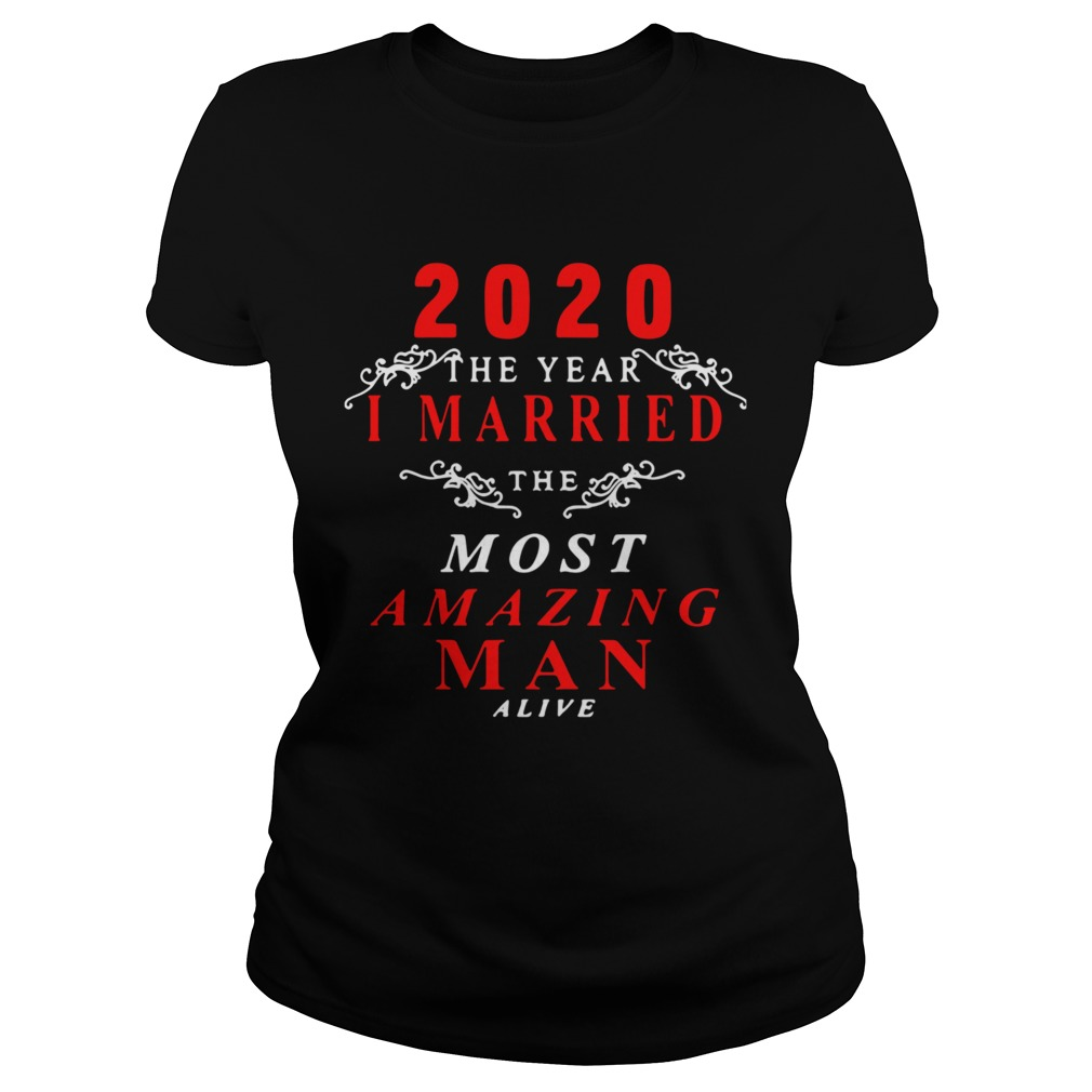 2020 The Year I Married The Most Amazing Man Alive  Classic Ladies