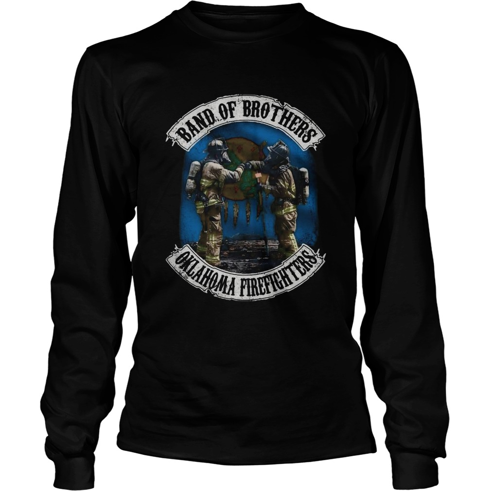 Band Of Brothers Oklahoma Firefighters  Long Sleeve