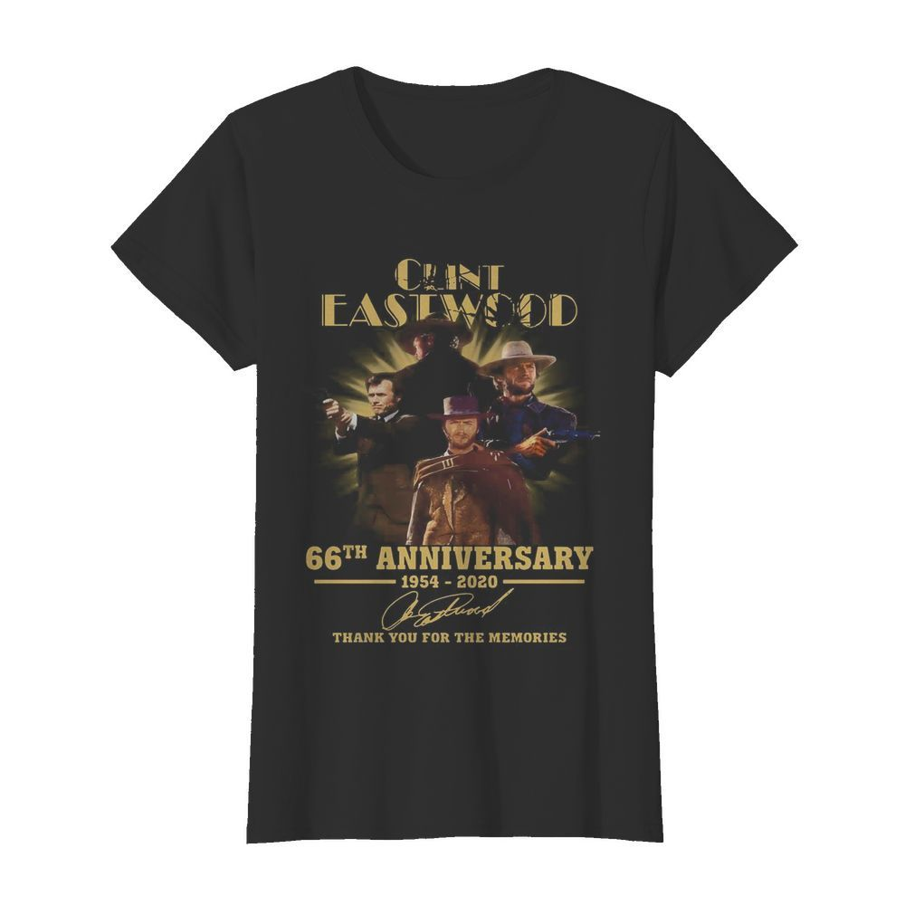 Clint Eastwood 66th Anniversary 1954 2020 Thank You For The Memories Signatures  Classic Women's T-shirt