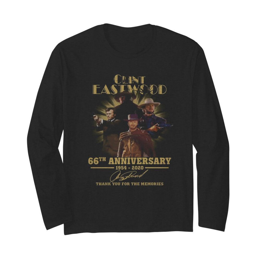 Clint Eastwood 66th Anniversary 1954 2020 Thank You For The Memories Signatures  Long Sleeved T-shirt