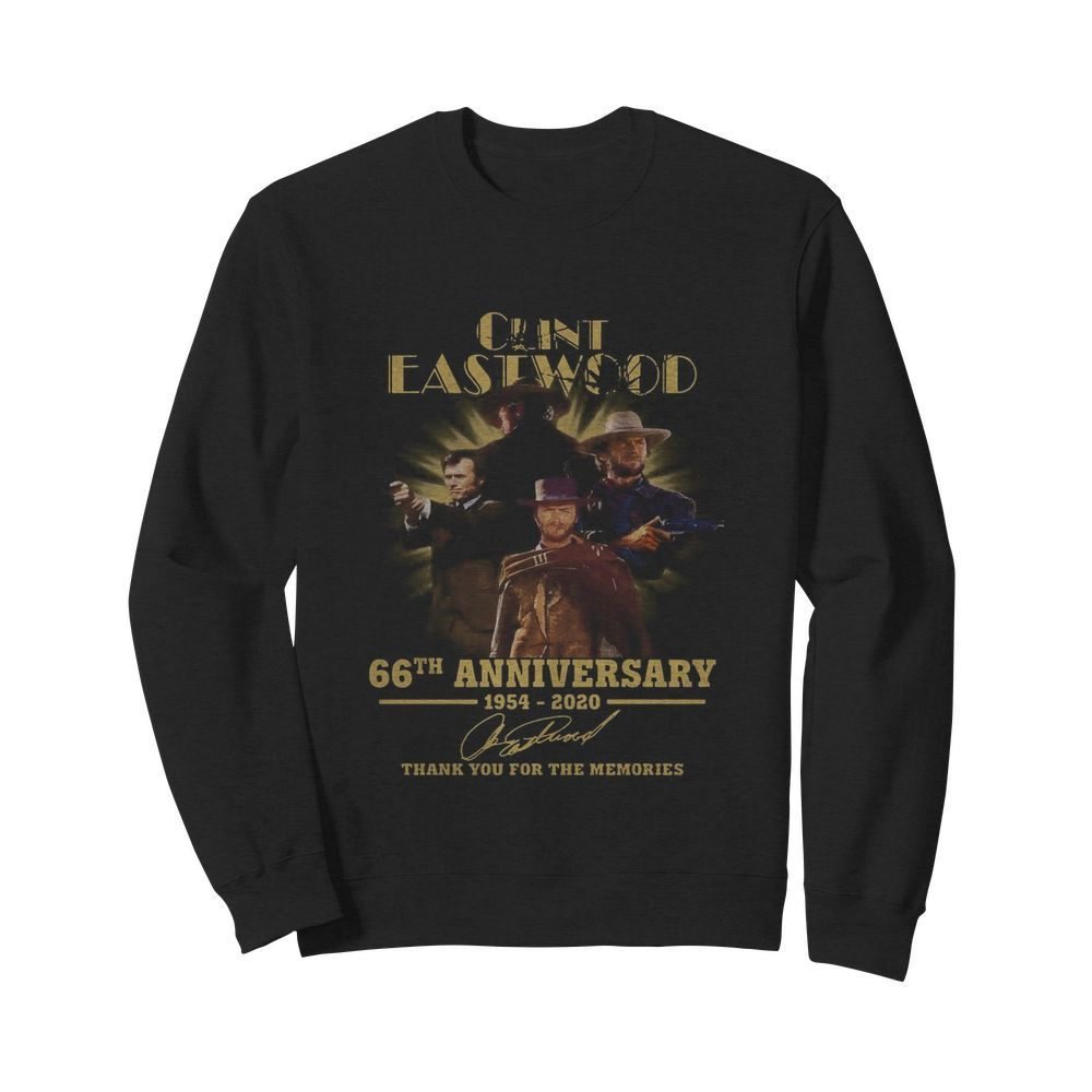Clint Eastwood 66th Anniversary 1954 2020 Thank You For The Memories Signatures  Unisex Sweatshirt