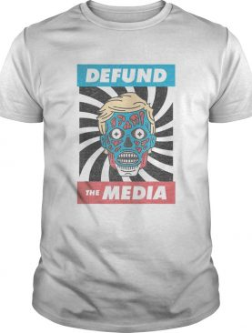 Defund the media pro trump 2020 shirt