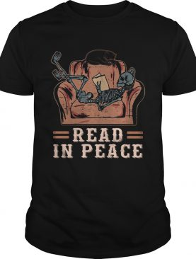 Excellent Skeleton Reading Book Read In Peace Halloween shirt