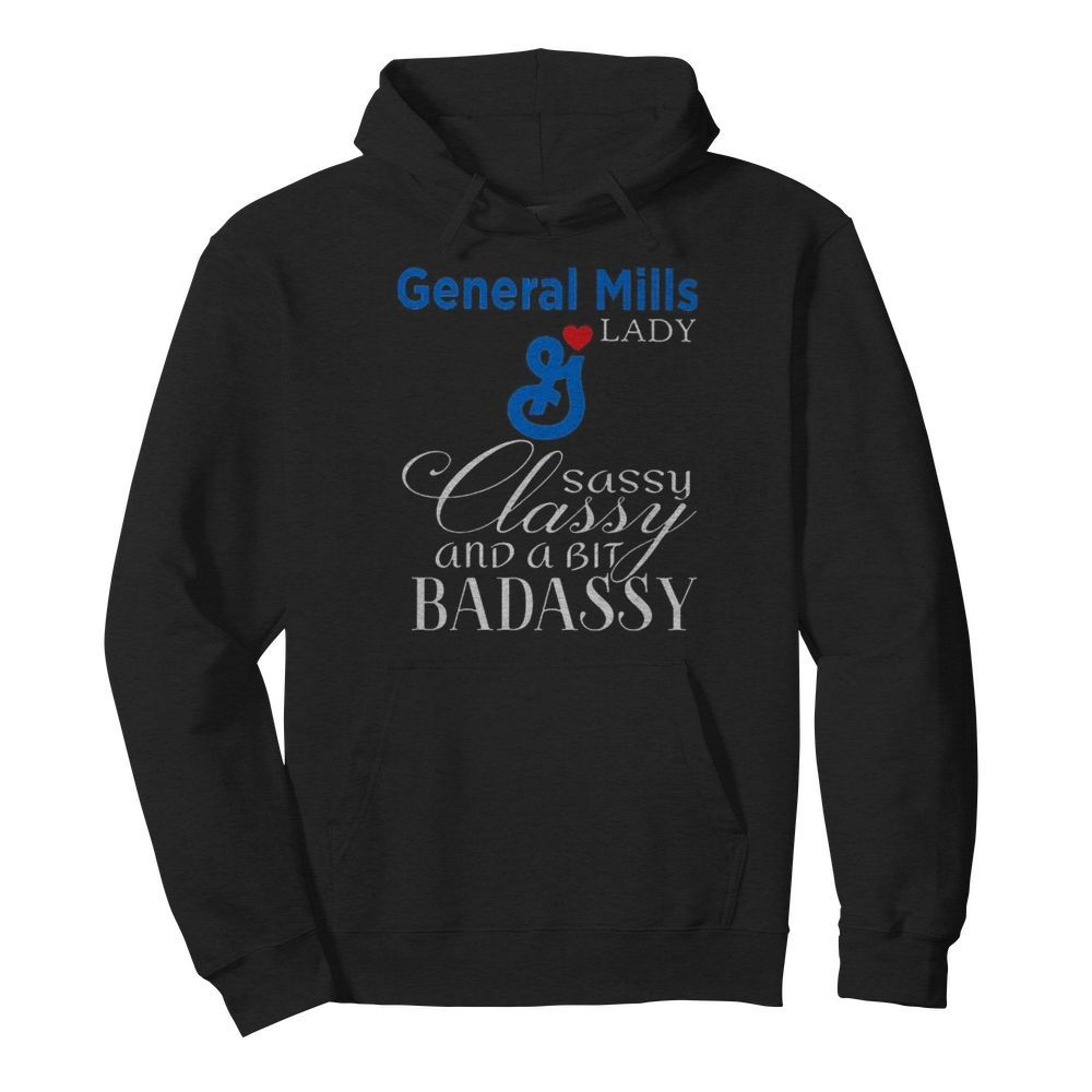 General mills lady sassy classy and a bit badassy  Unisex Hoodie