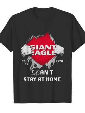 Giant eagle I can't stay at home Covid-19 2020 superman shirt