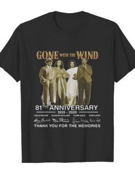 Gone with the wind 81th anniversary 1939 2020 thank you for the memories signatures shirt