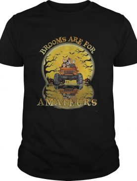 Halloween Brooms are for amateurs Dogs jeep shirt