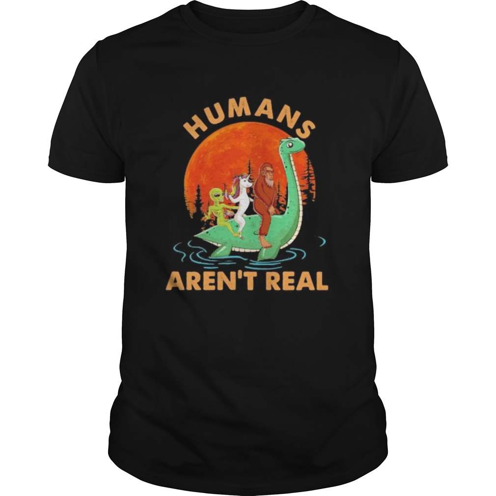 Halloween humans arent real alice unicorn and bigfoot riding dinosaur  Unisex