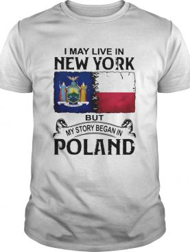I May Live In NEW YORK But My Story Began In POLAND Halloween shirt