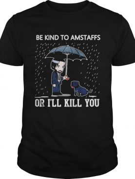 John Wick Be Kind To Chihuahuas Or Ill Kill You shirt