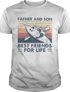 Kayaking Father and son best friends for life vintage retro shirt