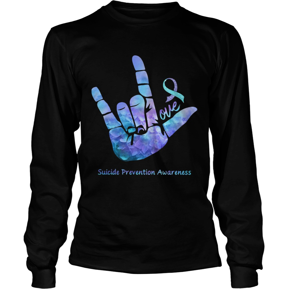 Love Suicide Prevention Awareness  Long Sleeve