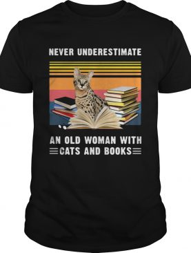 Never Underestimate An Old Woman With Cats And Books Savannah Cat Vintage Retro shirt