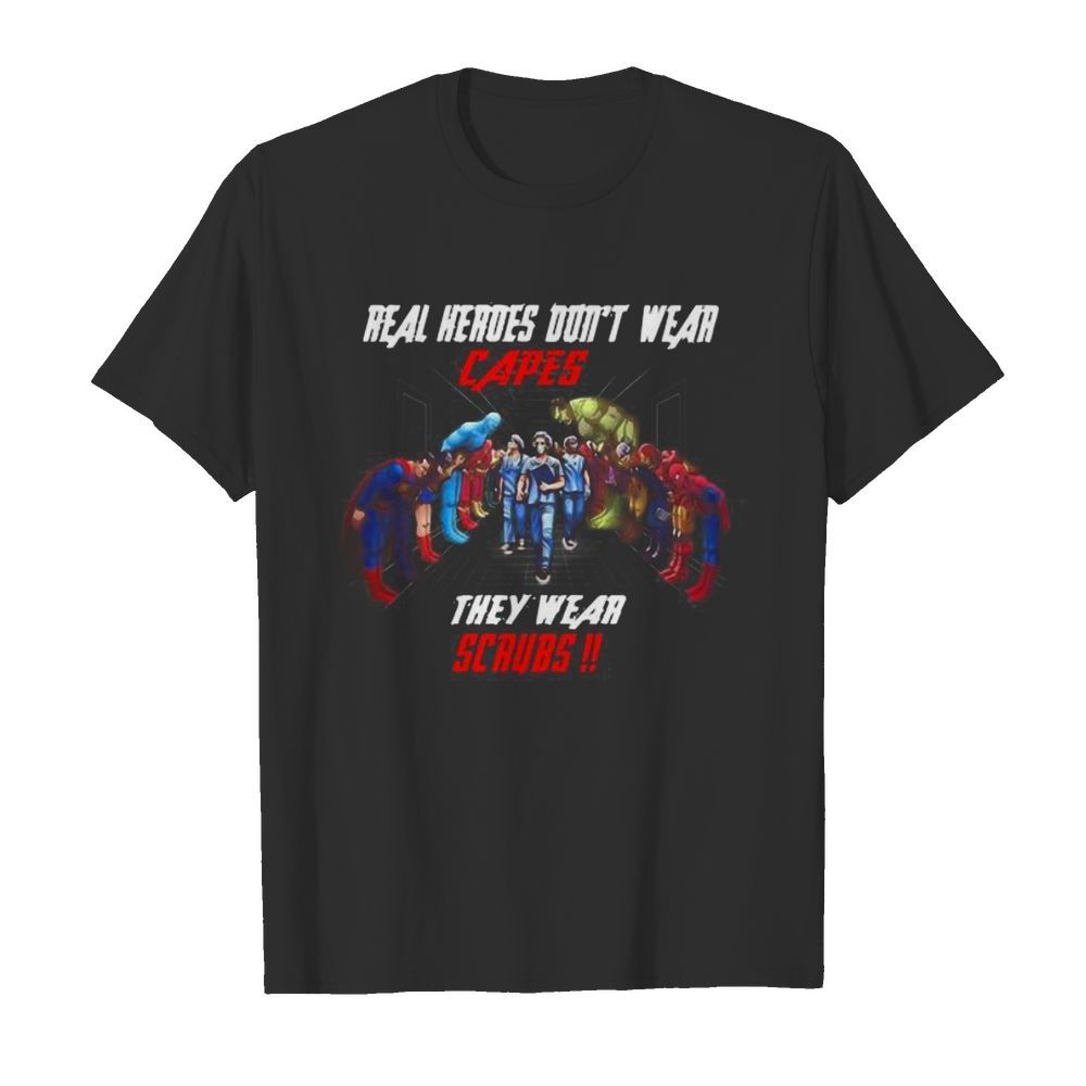 Real heroes dont wear capes they wear scrub  Classic Men's T-shirt