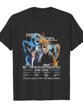Real steel 10th anniversary 2011 2020 thank you for the memories signatures shirt