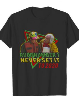 Rule Number 1 Never Set It To 2020 Back To The Future shirt