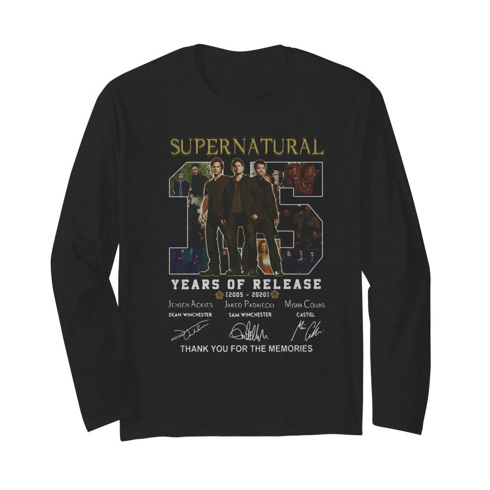 Supernatural 15 years of release 2005-2021 signatures thank you for the memories  Long Sleeved T-shirt