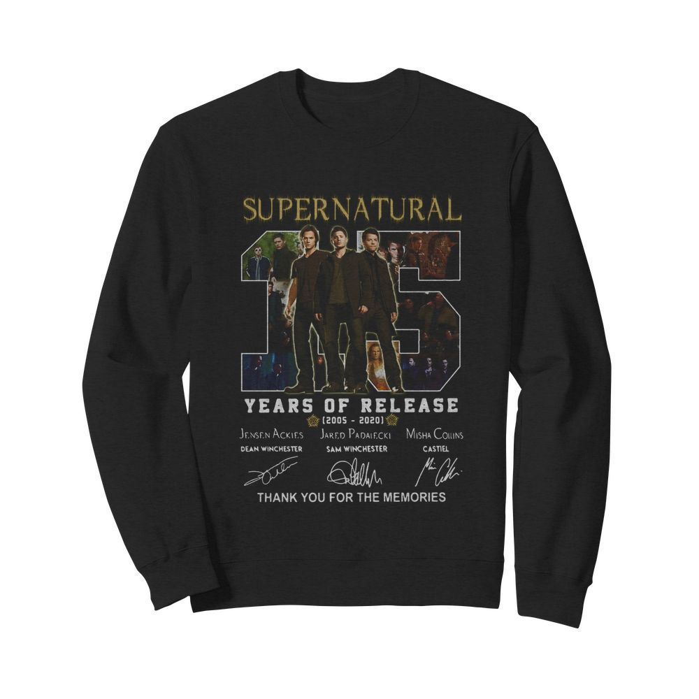Supernatural 15 years of release 2005-2021 signatures thank you for the memories  Unisex Sweatshirt