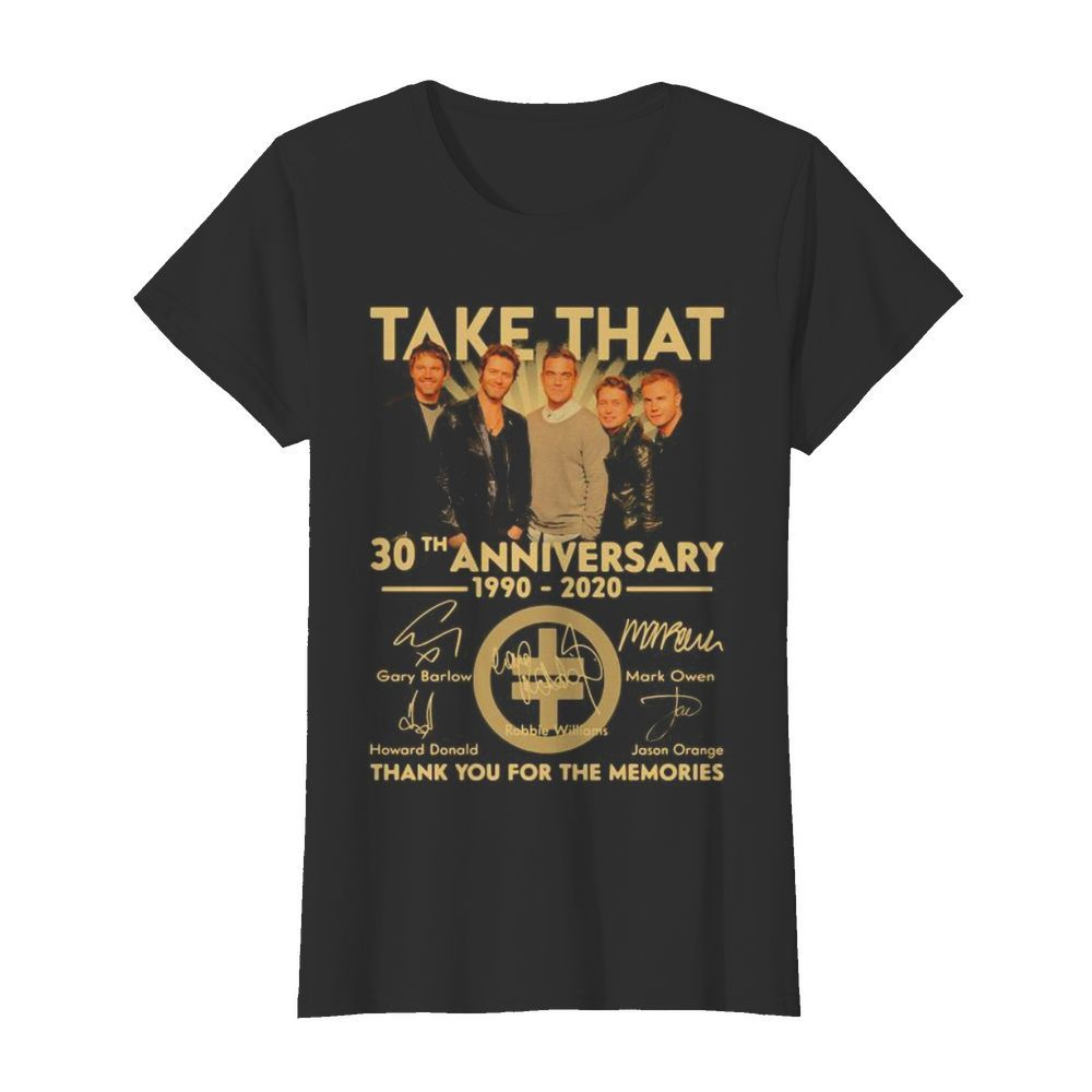 Take that 30th anniversary 1990 2020 thank you for the memories signatures  Classic Women's T-shirt