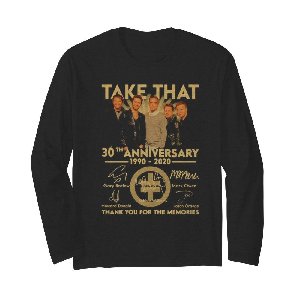 Take that 30th anniversary 1990 2020 thank you for the memories signatures  Long Sleeved T-shirt